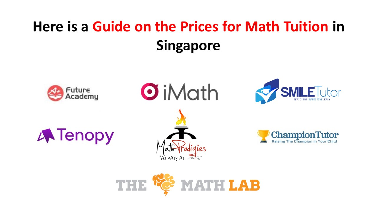 Here is a Guide on the Prices for Math Tuition In Singapore