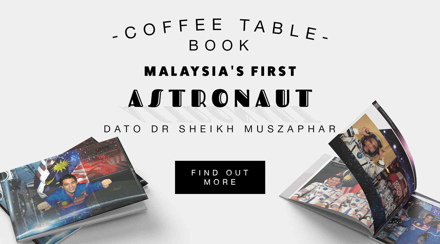 Dato' Dr Sheikh Muszaphar Shukor's Coffee Table Book