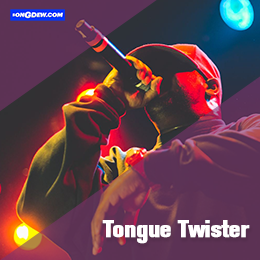 Tongue Twister,Songdew