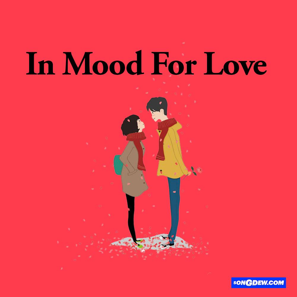 Mood for Love,Songdew