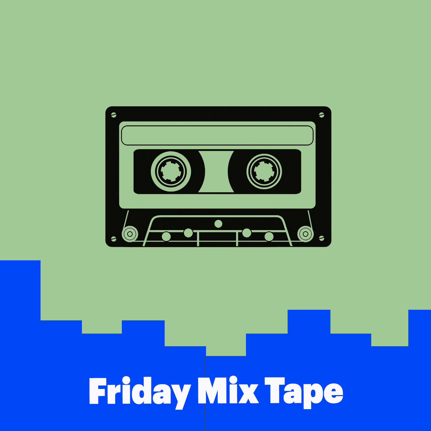 Friday Mixtape