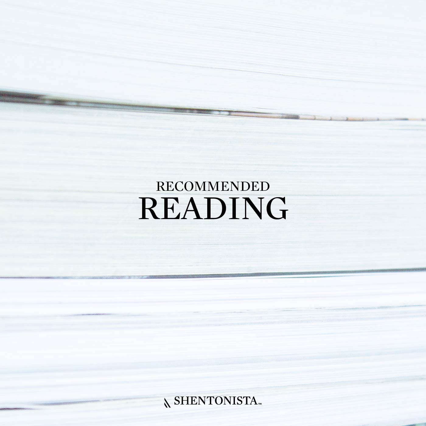 SHENTONISTA-Recommended_Reading_Artwork-29012016-1