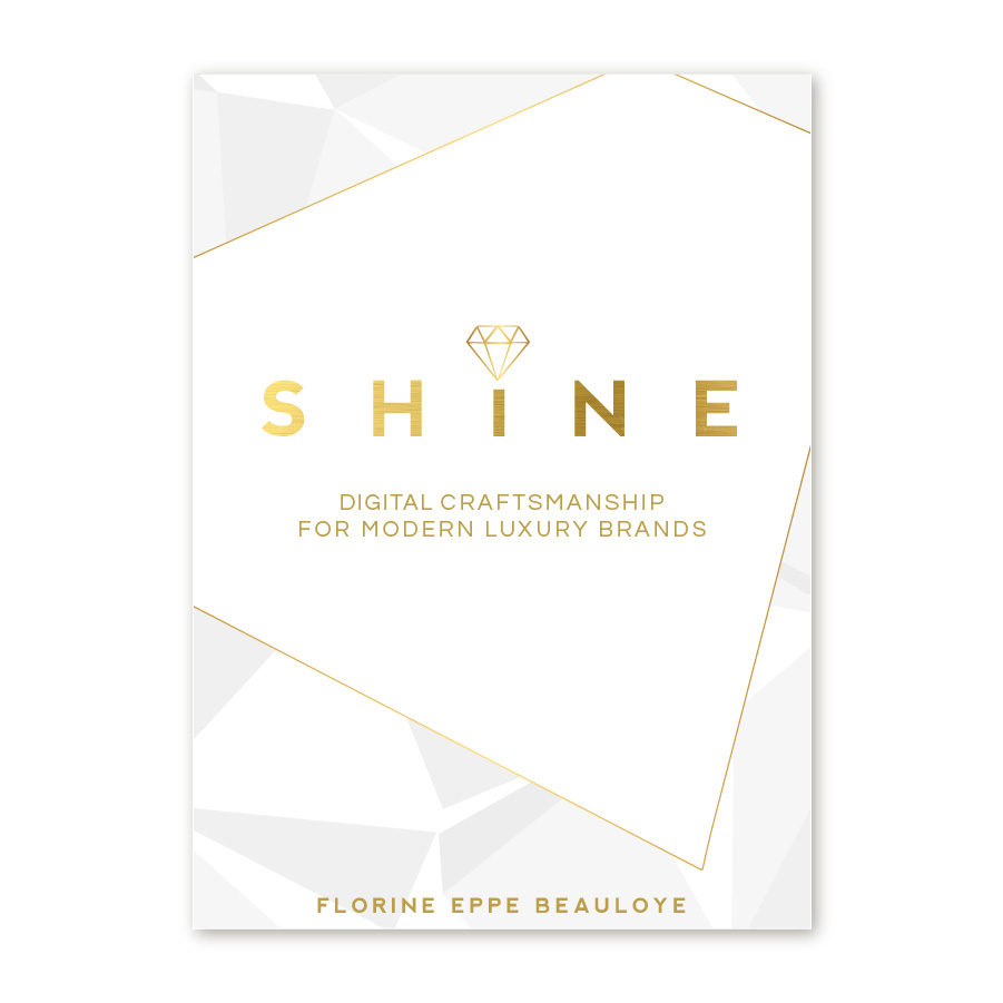 Shine - Digital Craftsmanship for Modern Luxury Brands