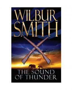Wilbur Smith The Sound Of Thunder