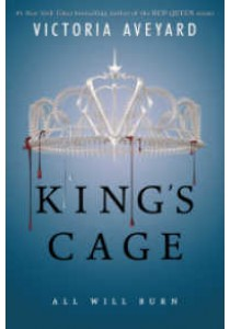 King's Cage (Red Queen #3) [9780062661913]