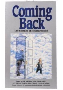 Coming Back by A.C. Bhaktivedanta Swami