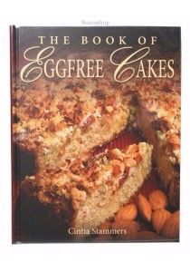 Book of Eggfree Cakes by Cintia Stammers