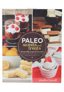 Paleo Sweets & Treats by Heather Connell