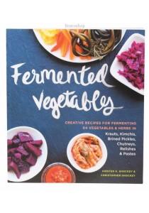Fermented Vegetables by Kristen & Christopher Shockey