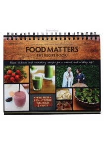 Food Matters - The Recipe Book The Ultimate Companion
