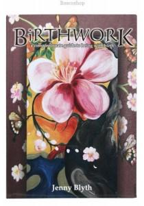 Birthwork by Jenny Blyth