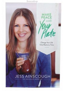 Make Peace With Your Plate by Jess Ainscough