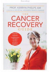 The Cancer Recovery Guide by Dr. Kerryn Phelps