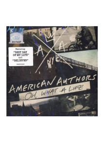 CD American Authors Oh , What A Life