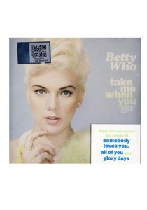 CD Betty Who Take Me When You Go