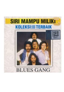 CD Blues Gang Siri Mampu Miliki: Koleksi Lagu-Lagu Terbaik