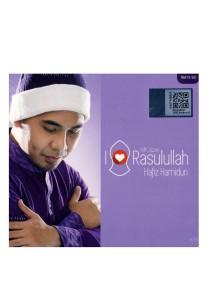 CD Hafiz Hamidun I Love Rasulullah