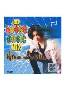 CD Nike Ardilla On House Music Mix
