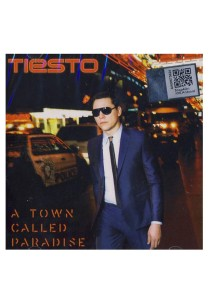 CD Tiesto A Town Called Paradise
