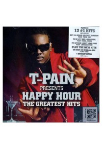 CD T-Pain Happy Hour The Greatest Hits