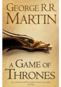 A Game of Thrones : A Song of Ice and Fire Bk 1 ( by Martin, George R. R. ) [9780006479888]