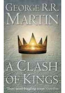 A Clash of Kings (Book 2 of a Song of Ice and Fire) ( by Martin, George R. R. ) [9780006479895]