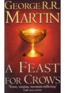 Feast for Crows -- Paperback (New ed) ( by Martin, George R. R. ) [9780006486121]