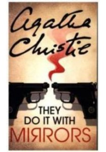 Miss Marple: They Do it With Mirrors (Miss Marple)  ( by Christie, Agatha ) [9780007120871]