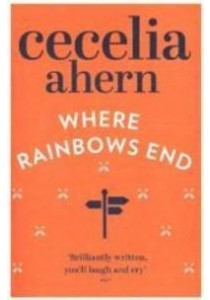 Where Rainbows End -- Paperback ( by Ahern, Cecelia ) [9780007260829]