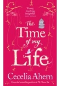 Time of My Life ( by Ahern, Cecelia ) [9780007433957]