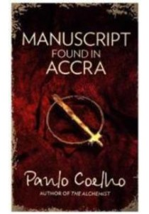 Manuscript Found in Accra (OME A-Format) ( by Coelho, Paulo ) [9780007514250]