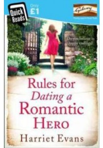 Rules for Dating a Romantic Hero (Quick Reads) ( by Evans, Harriet ) [9780007545360]