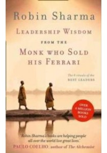 Leadership Wisdom from the Monk Who Sold His Ferrari [9780007549627]