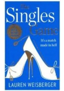 Singles Game (OME A-Format) ( by Weisberger, Lauren ) [9780008105488]