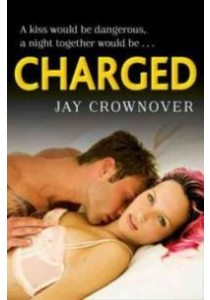 Charged (Saints of Denver, Book 2) [9780008116279]