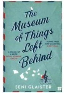 The Museum of Things Left Behind ( by Glaister, Seni ) [9780008118990]