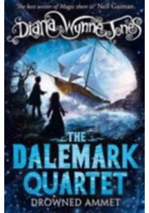 Drowned Ammet (the Dalemark Quartet, Book 2) ( by Jones, Diana Wynne ) [9780008170653]