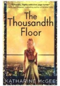Thousandth Floor -- Paperback ( by McGee, Katharine ) [9780008179977]