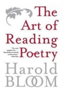 The Art of Reading Poetry ( by Bloom, Harold ) [9780060769666]