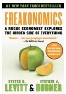 Freakonomics : A Rogue Economist Explores the Hidden Side of Everything [9780061956270]