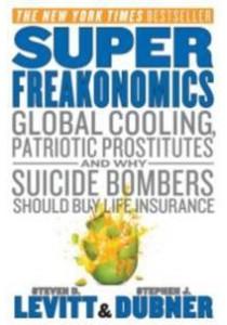 SuperFreakonomics (OME) ( by Levitt, Steven D./ Dubner, Stephen J. ) [9780062003201]