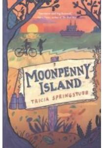 Moonpenny Island (Reprint) ( by Springstubb, Tricia/ Ford, Gilbert (ILT) ) [9780062112941]