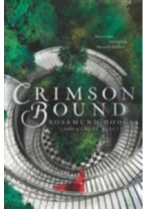 Crimson Bound (Reprint) ( by Hodge, Rosamund ) [9780062224774]
