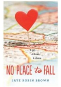 No Place to Fall (Reprint) ( by Brown, Jaye Robin ) [9780062270962]