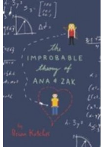 The Improbable Theory of Ana & Zak (Reprint) ( by Katcher, Brian ) [9780062272782]