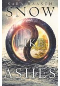 Snow Like Ashes ( Snow Like Ashes 1 ) (Reprint) ( by Raasch, Sara ) [9780062286932]