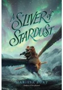 A Sliver of Stardust (Reprint) ( by Burt, Marissa ) [9780062291561]
