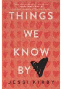 Things We Know by Heart (Reprint) ( by Kirby, Jessi ) [9780062299444]