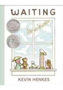 Waiting (Ala Notable Children's Books. Younger Readers (Awards)) ( by Henkes, Kevin ) [9780062368430]