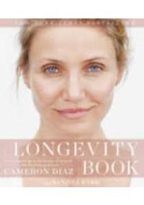 The Longevity Book ( by Diaz, Cameron/ Bark, Sandra ) [9780062375186]